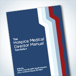 Hospice Medical Director Manual 3rd edition
