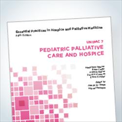 Essentials 7 book:  Pediatric Palliative Care and Hospice