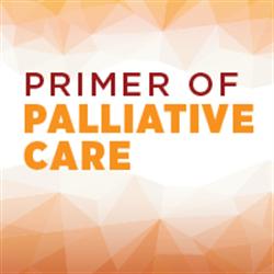 Primer of Palliative Care, 7th Edition