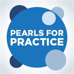 Pearls for Practice: Resilience and Wellness (2019)